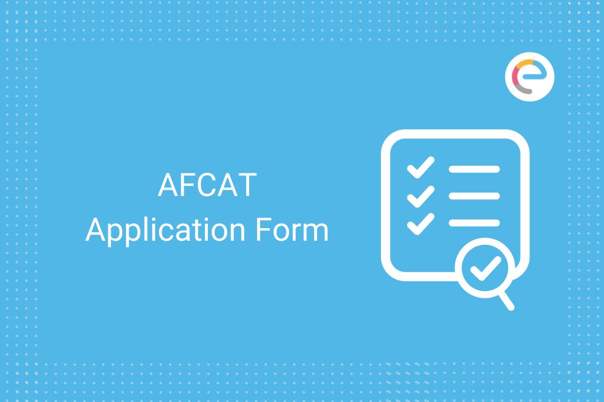 AFCAT application form: Apply