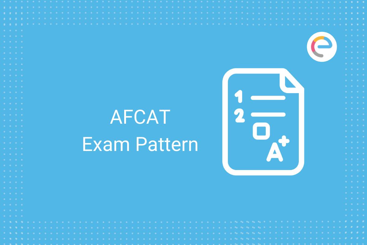 AFCAT Exam pattern: Check