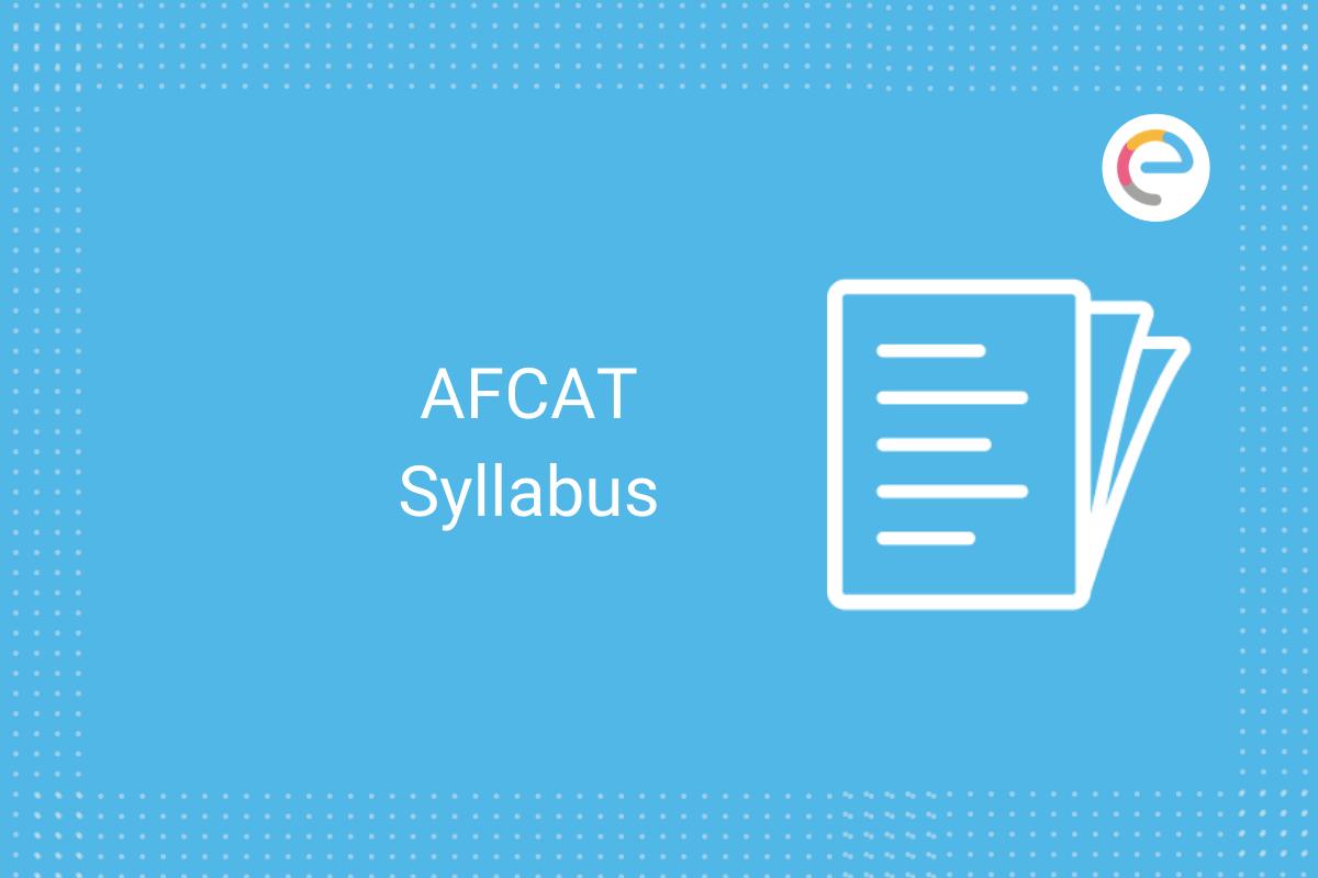 AFCAT Syllabus: Check