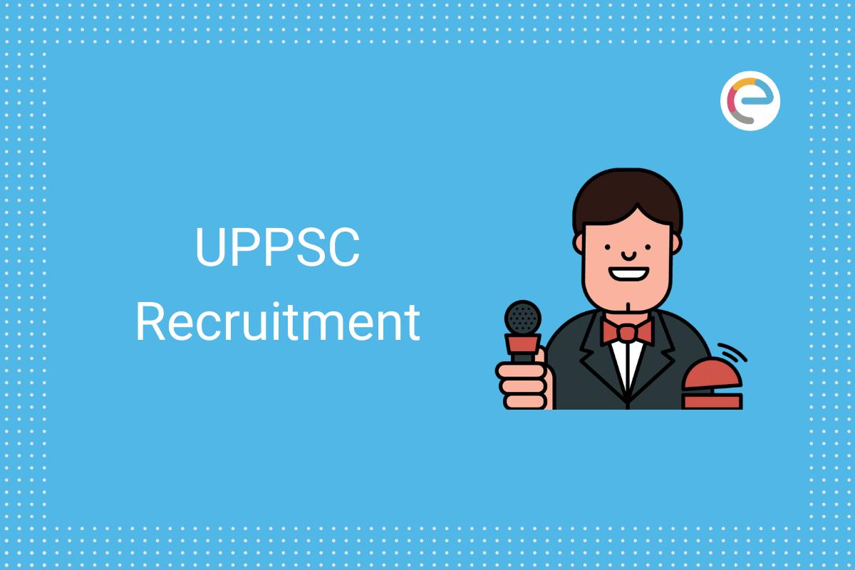 UPPSC Recruitment 2020 embibe