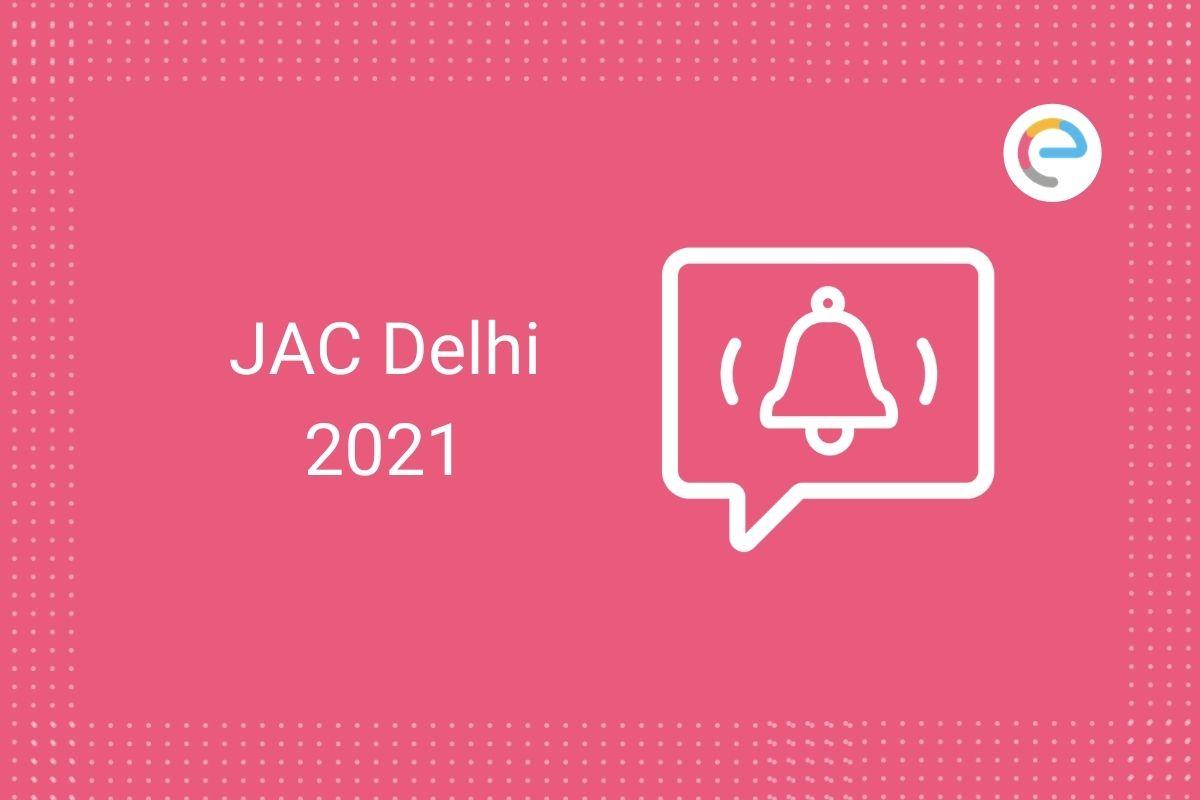 JAC Delhi 2021