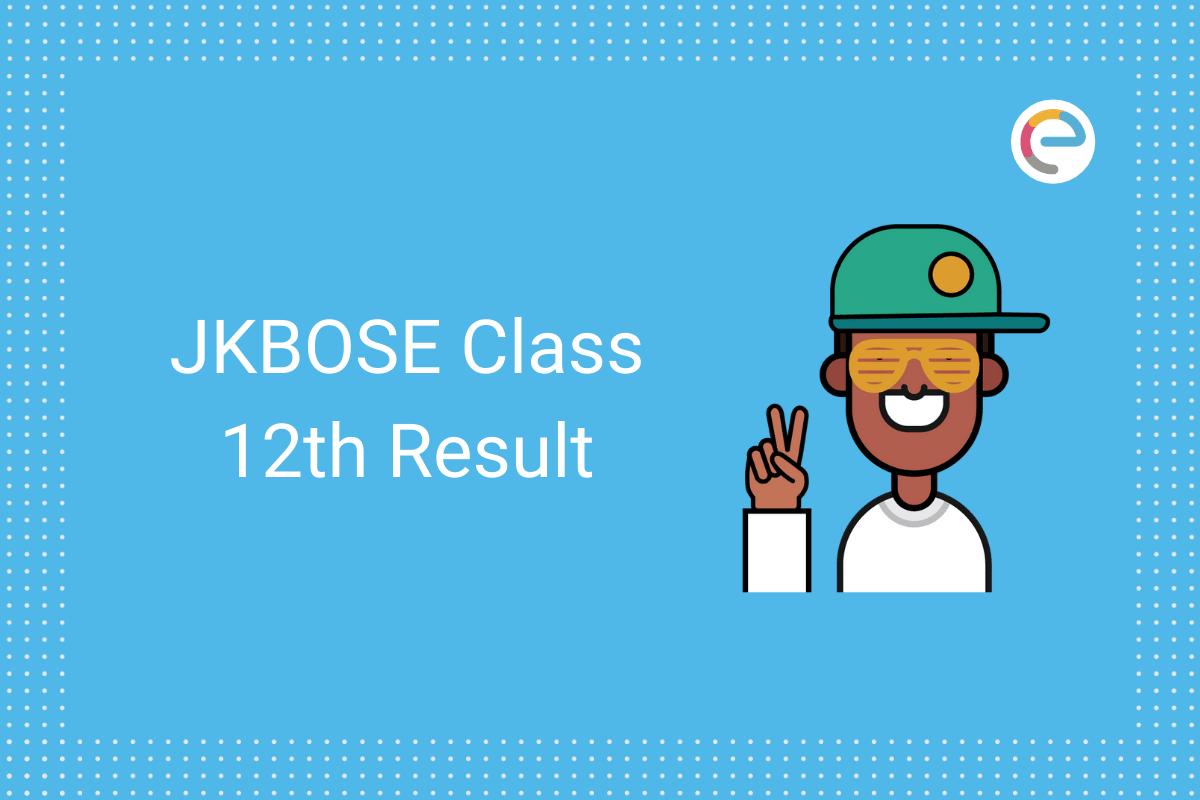 JKBOSE Class 12th Result 2020 Embibe