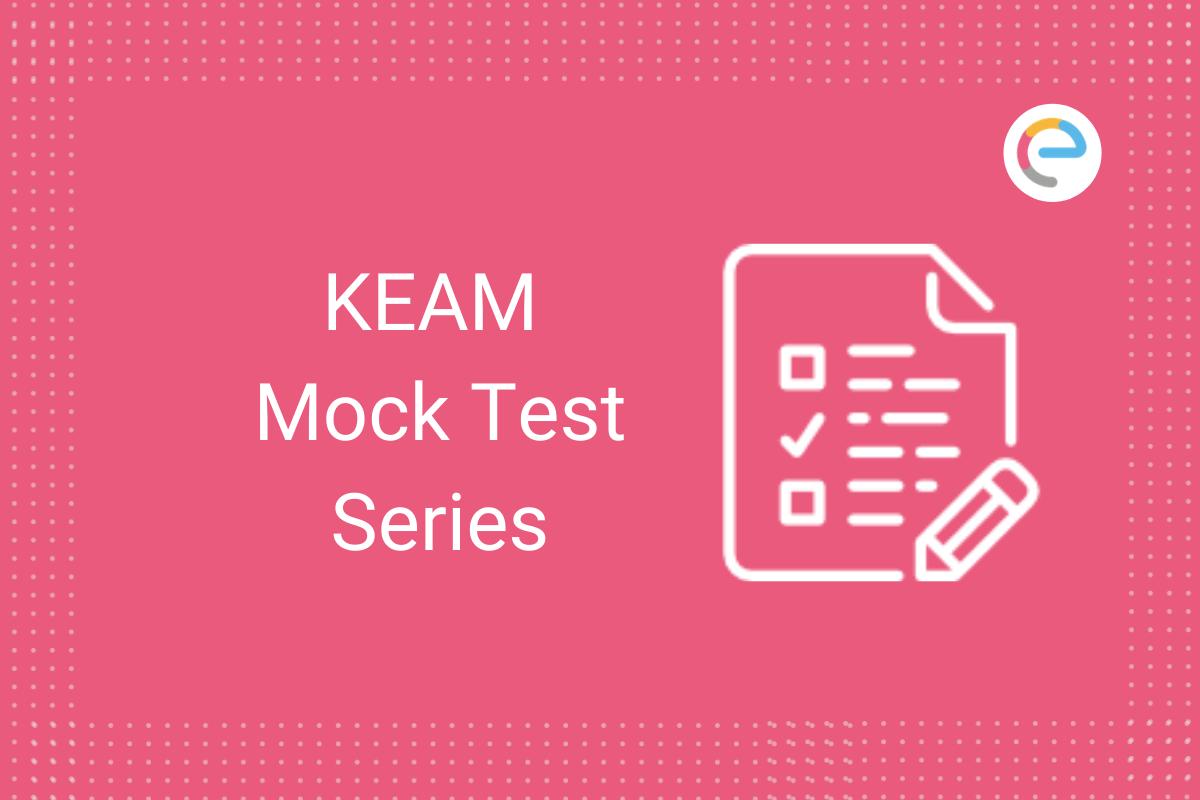 KEAM Mock Test