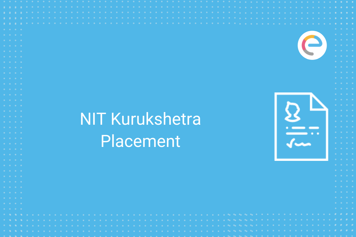 Nit Kurukshetra Placement 2020 Top Recruiters Highest Average Salary Package
