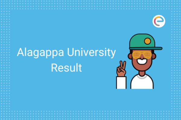 Alagappa University Result 2020 Embibe