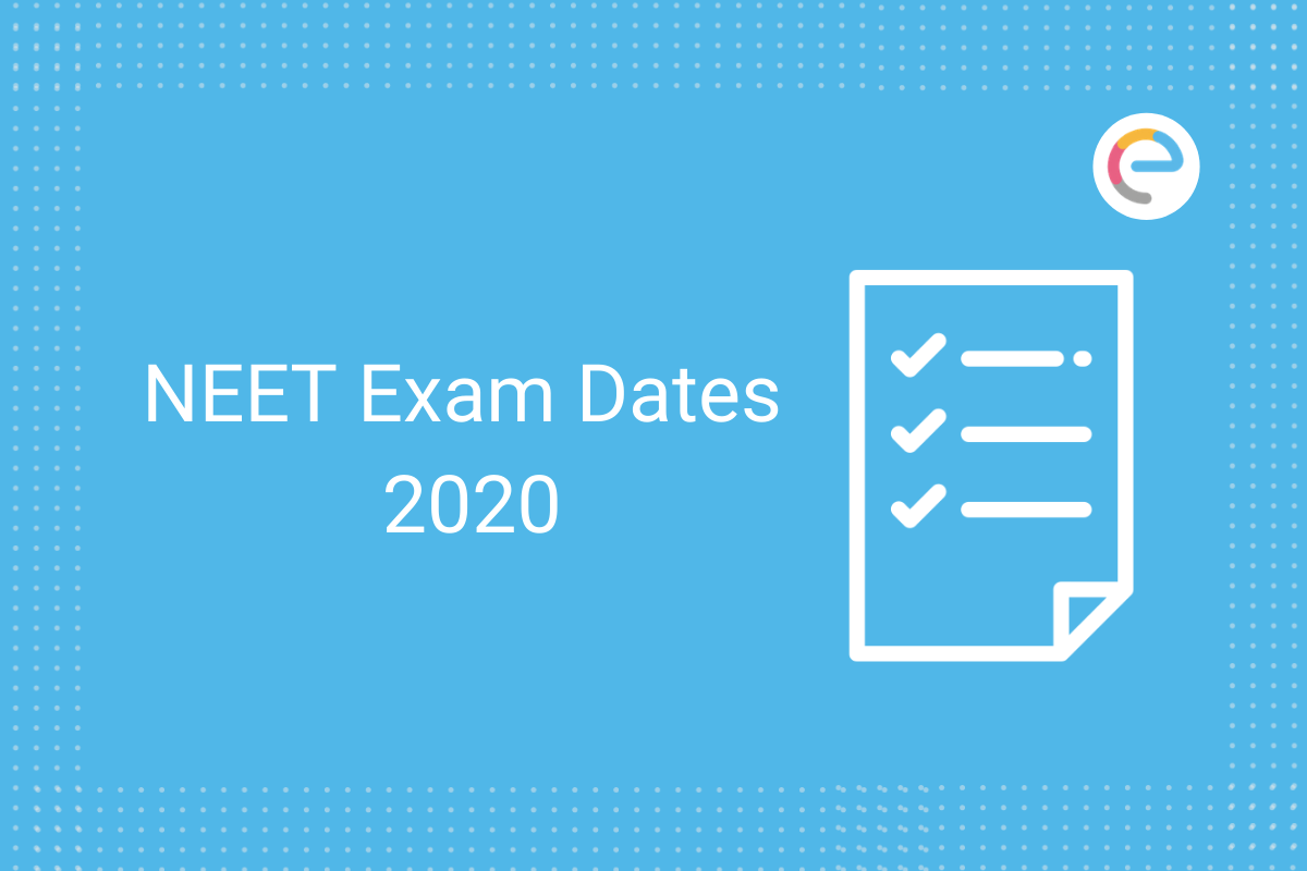 NEET Exam Dates