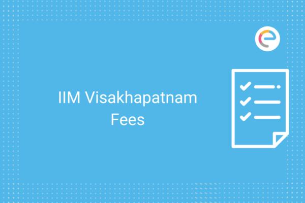 IIM Visakhapatnam Fees