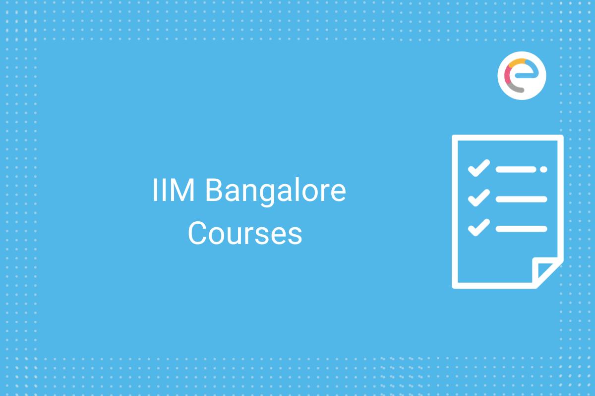 IIM Bangalore Courses