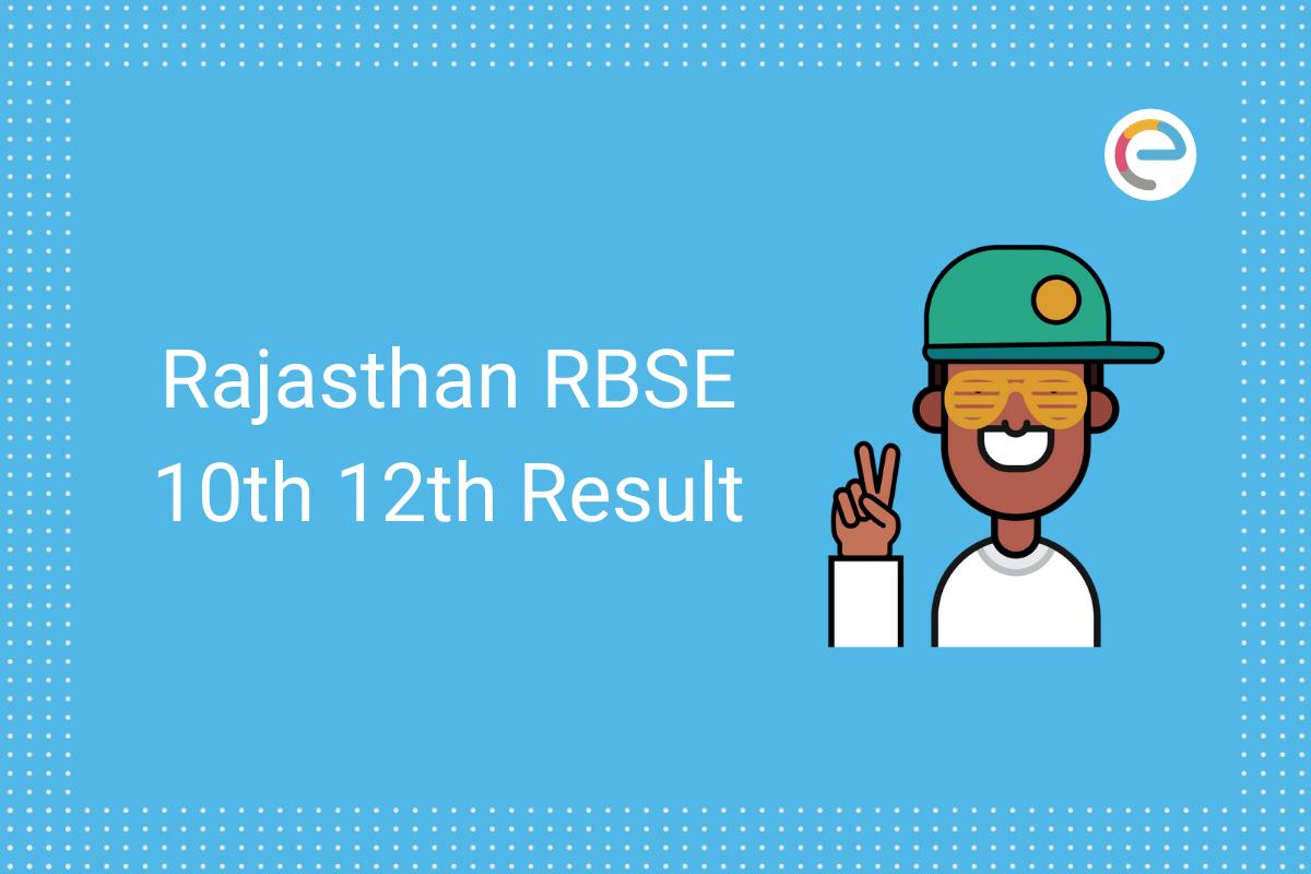 RBSE Board Result 2020 Embibe