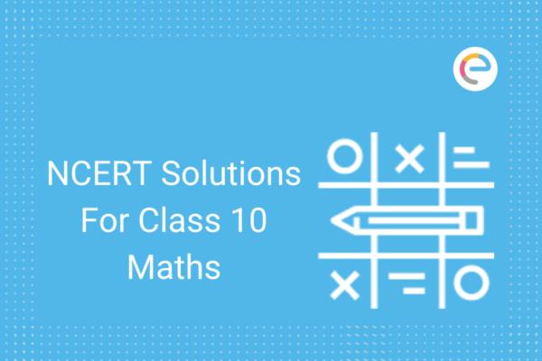 ncert-solutions-for-class-10-maths