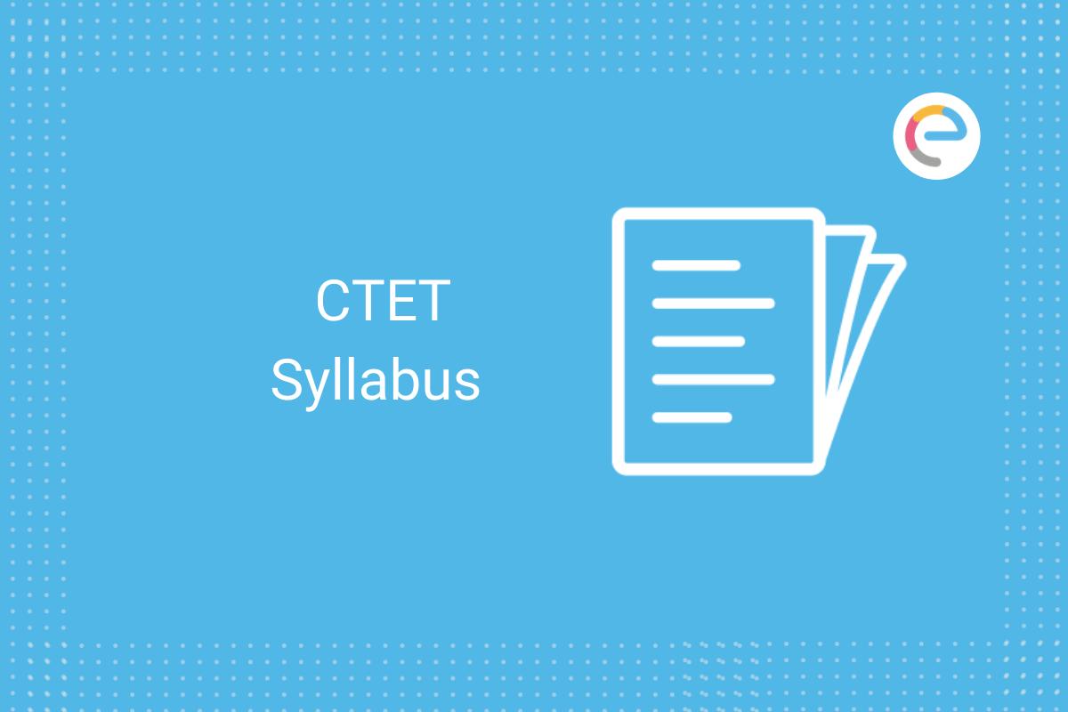 CTET syllabus: Check