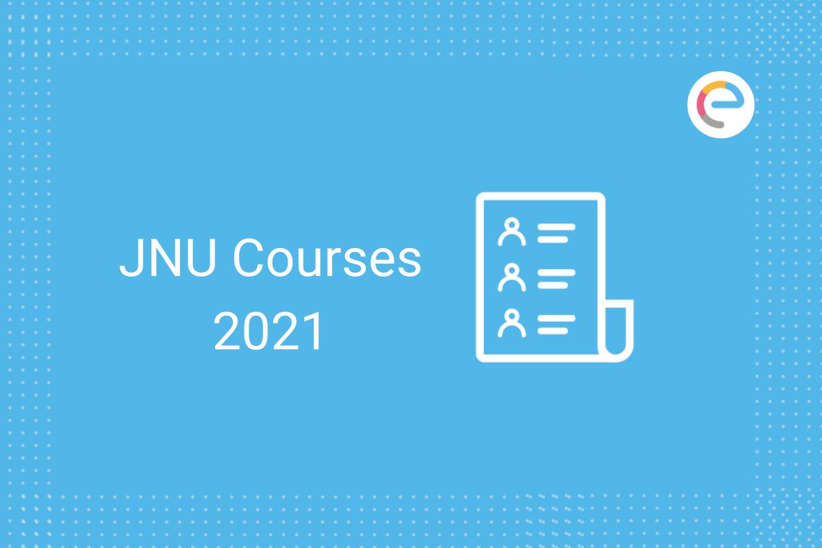 JNU Courses 2021