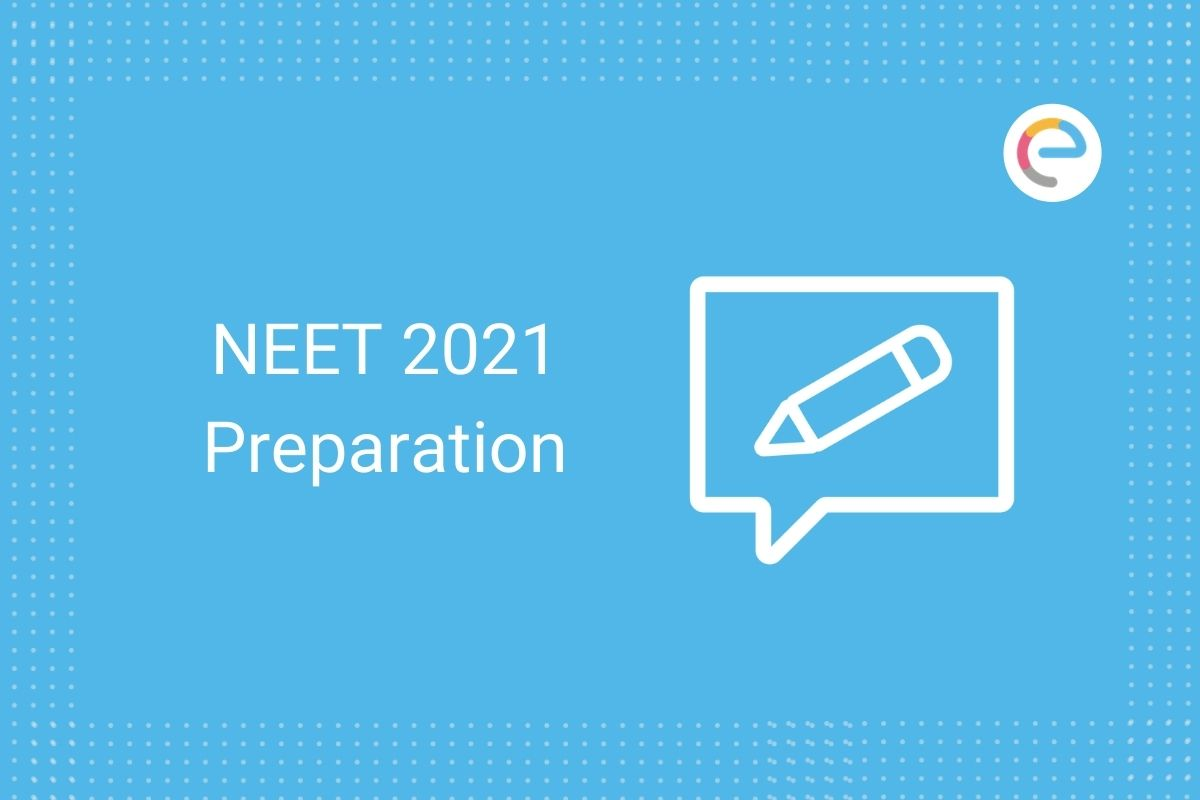 NEET Preparation 2021
