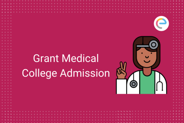 grant-medical-college-admission-embibe