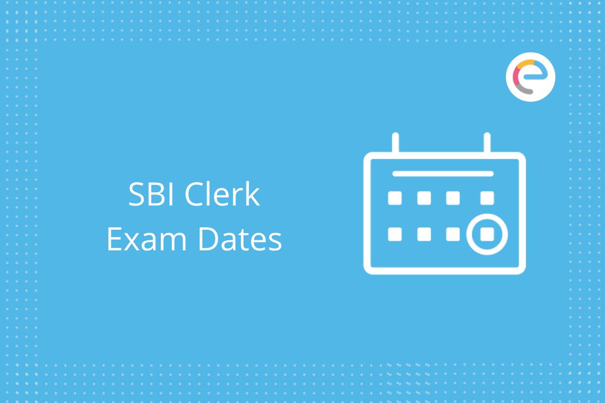 SBI Clerk Exam Dates: Check