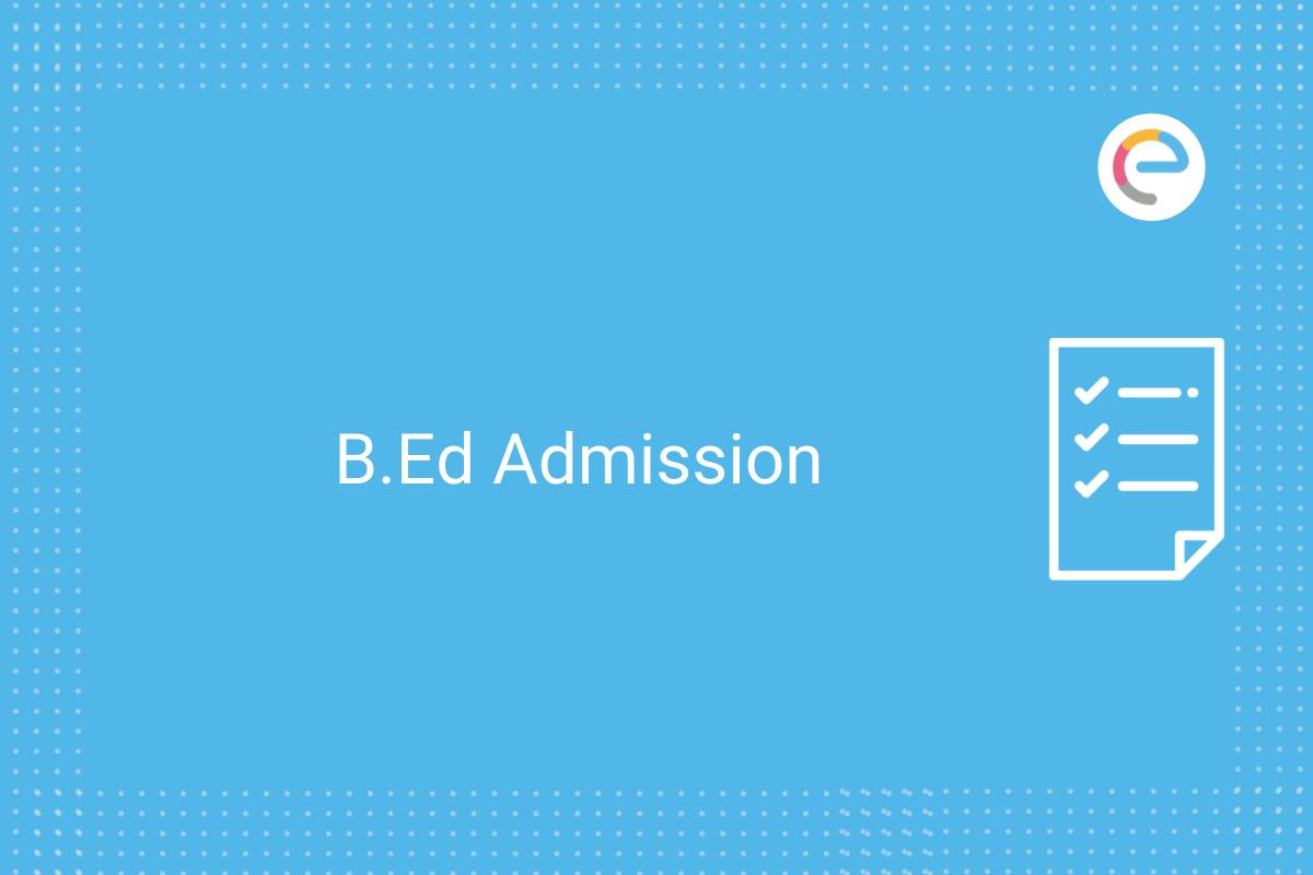 B.Ed Admission