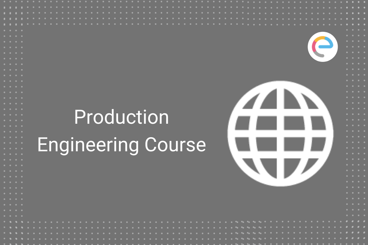 production-engineering-course-embibe