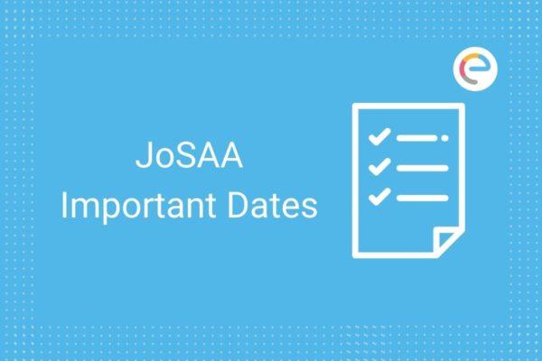 JoSAA Important Dates