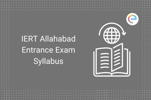 iert-allahabad-entrance-exam-syllabus-embibe