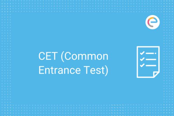 CET (Common Entrance Test)