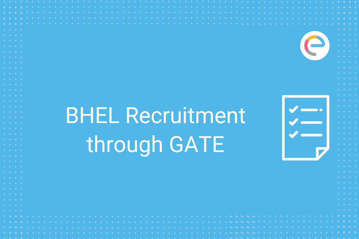 BHEL Recruitment through GATE