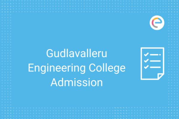 Gudlavalleru Engineering College Admission