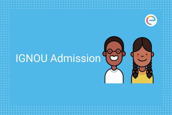 IGNOU Admission 2020 Embibe