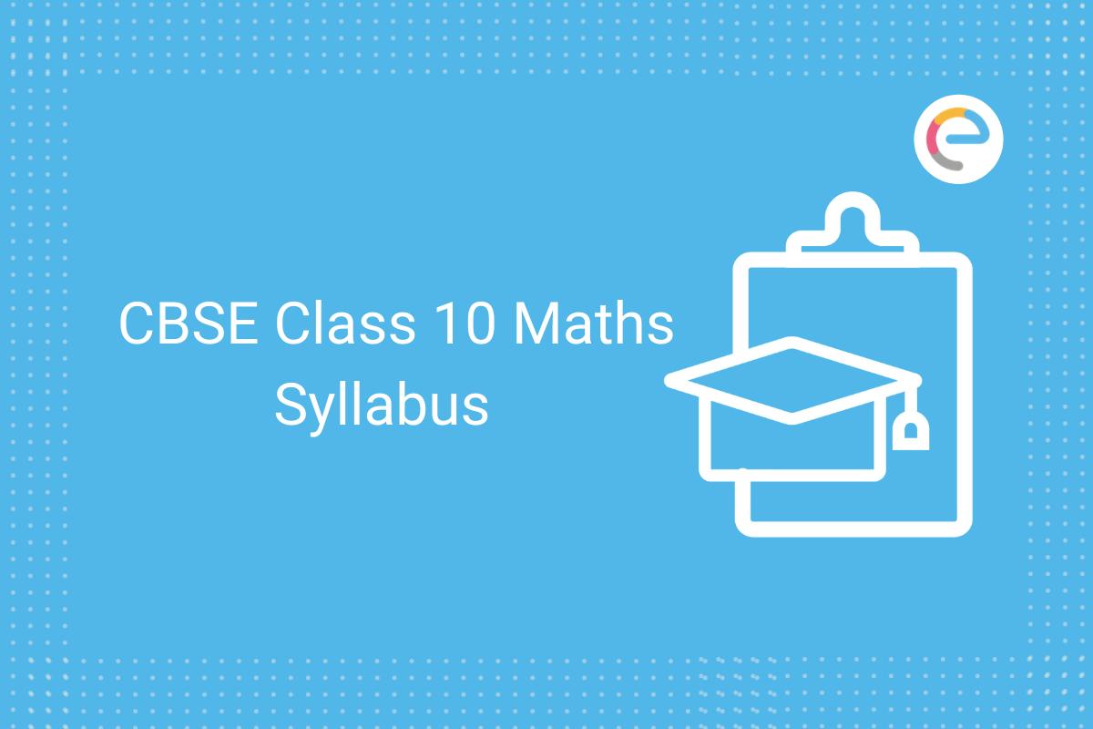 cbse class 10 maths syllabus
