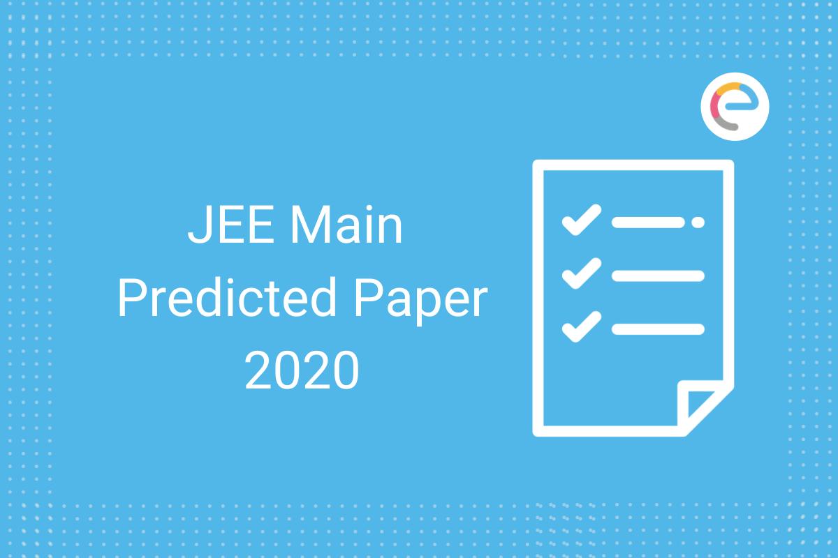 JEE Main Predicted Paper