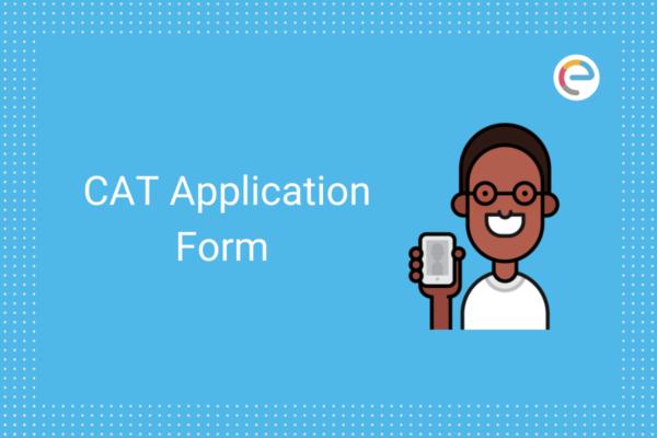 CAT Application Form 2020 Embibe