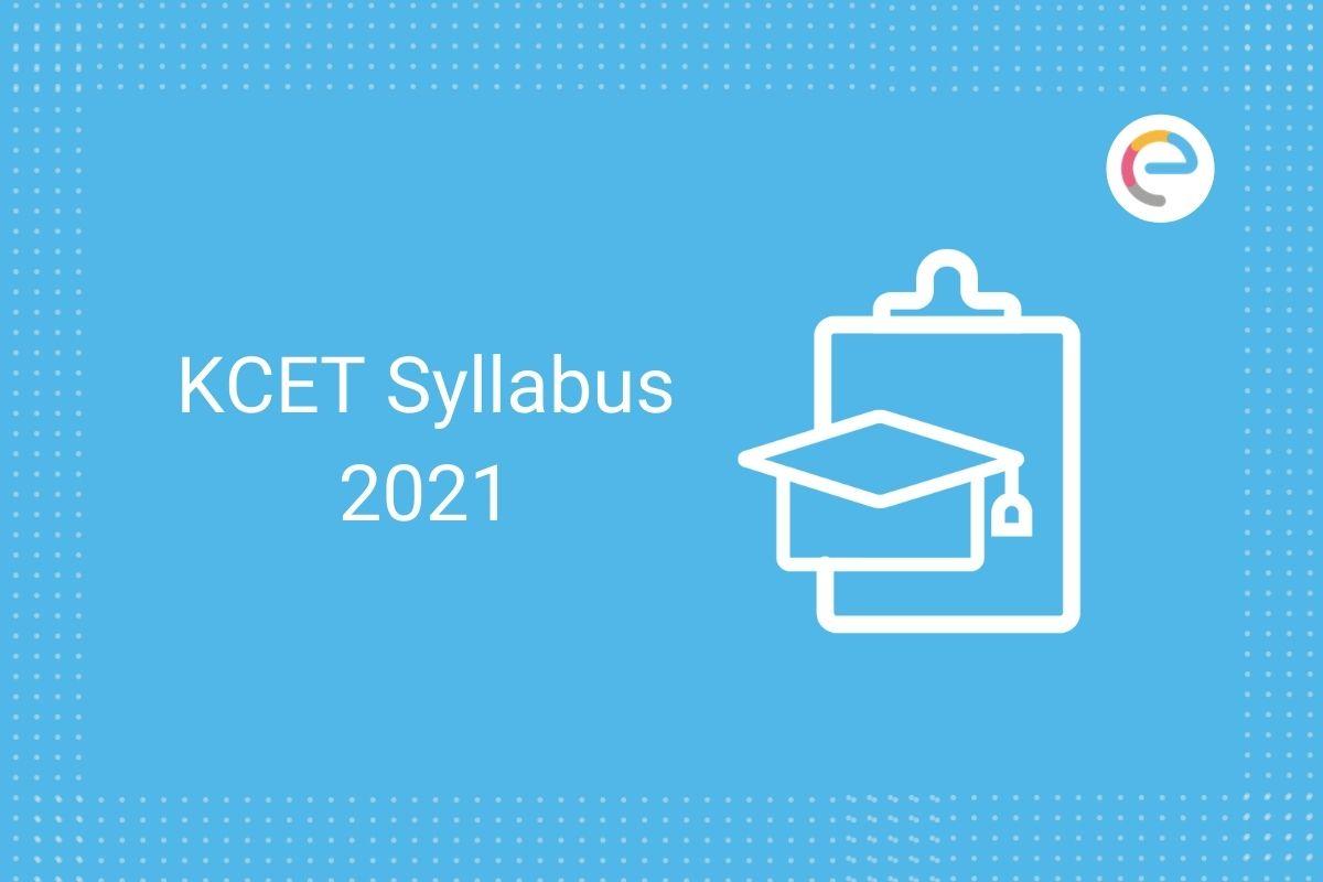 KCET Syllabus 2021