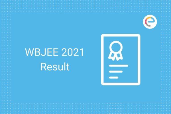 WBJEE Result 2021