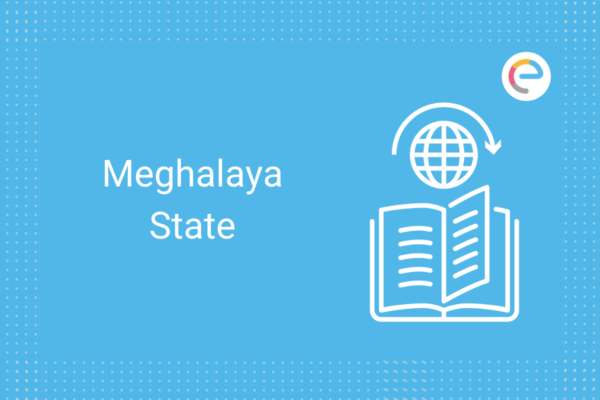 Meghalaya State Overview Geography Transportation Education Language Embibe Exams