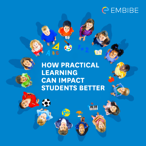 impact-of-practical-learning-on-students-embibe