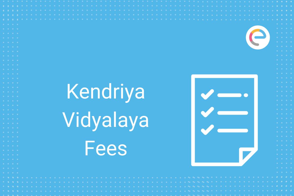 kendriya-vidyalaya-fees