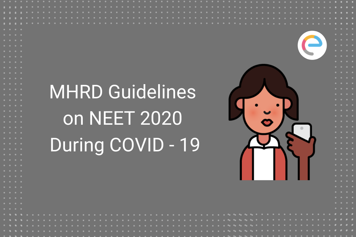mhrd-guidelines-neet-2020-during-covid-19
