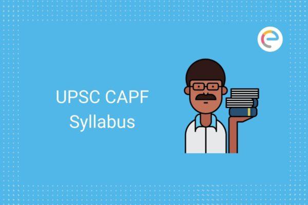 upsc capf sylllabus