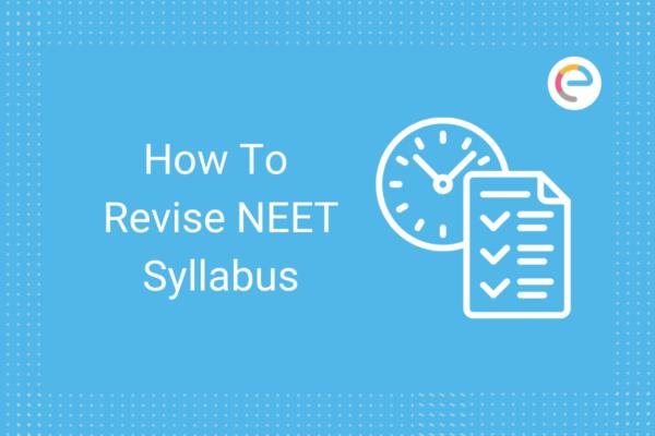 How To Revise NEET Syllabus