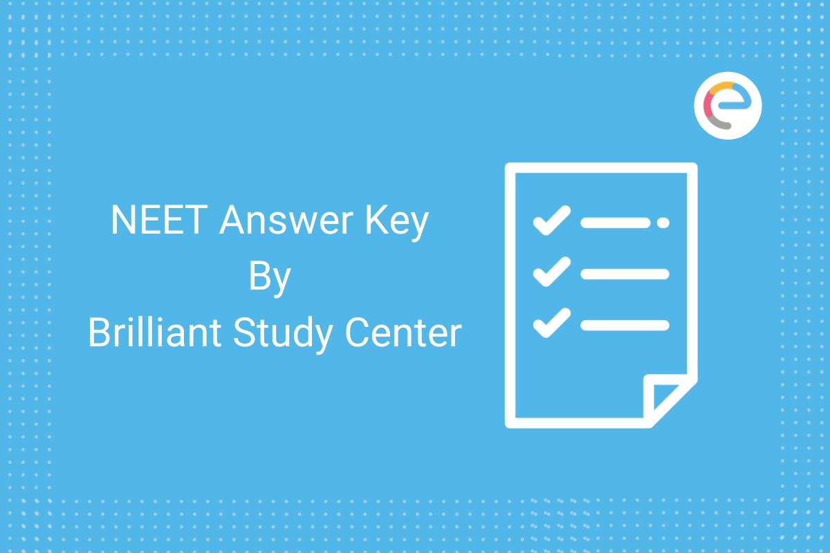 NEET Answer Key By Brilliant Study Center