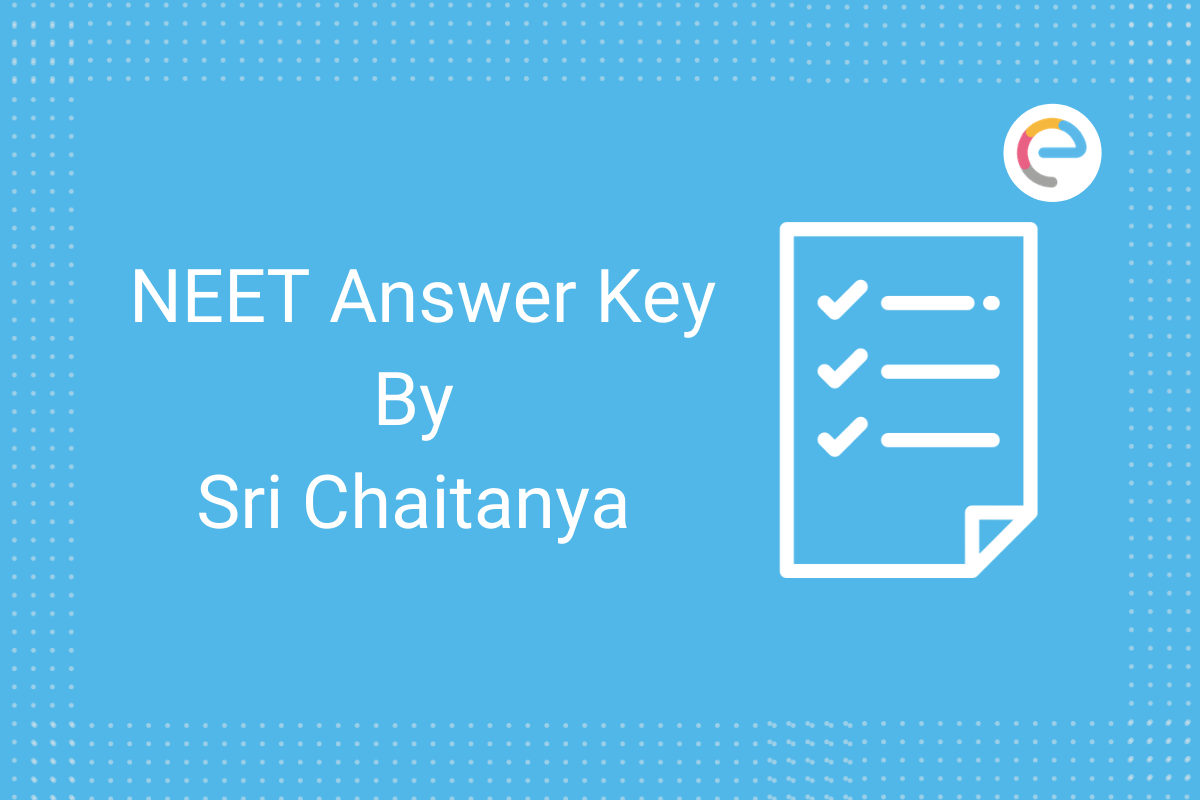 NEET Answer Key By Sri Chaitanya