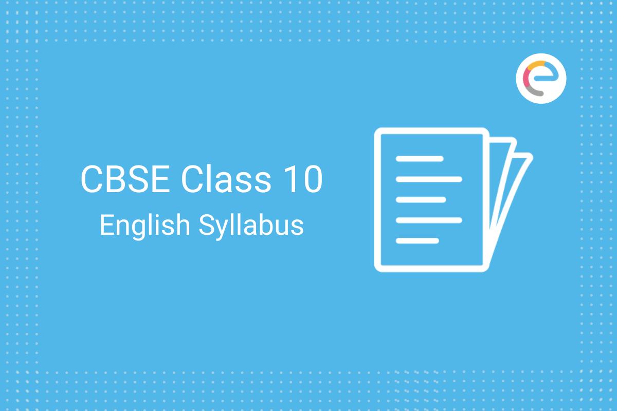 CBSE Class 10 English Syllabus