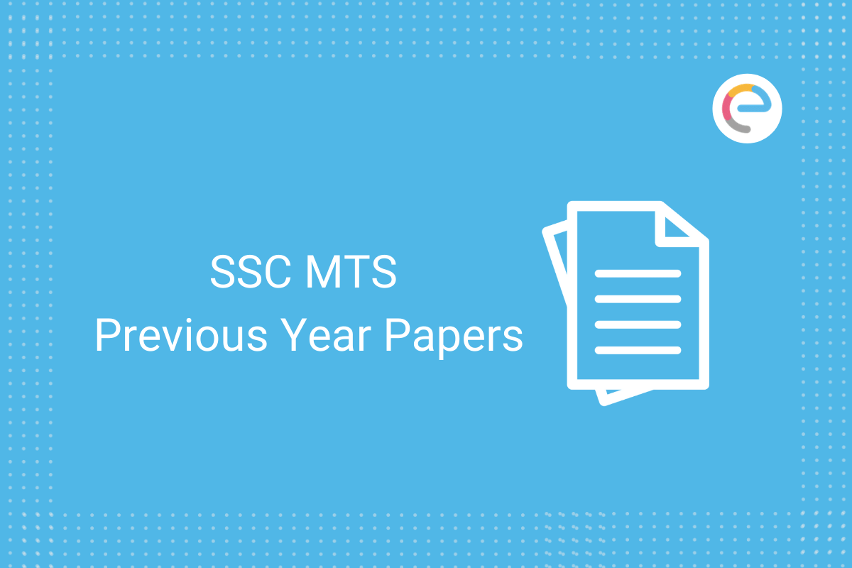 SSC MTS Previous Year Papers: Download