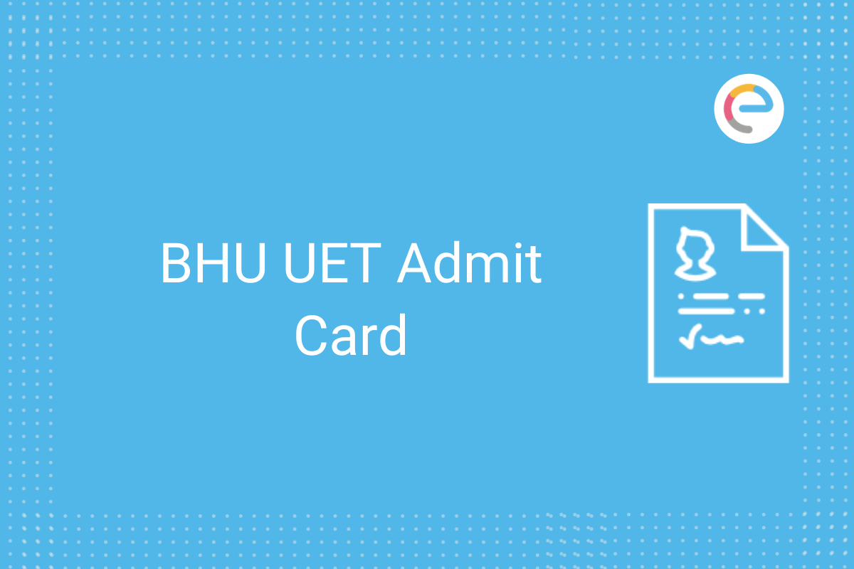 BHU UET Admit Card