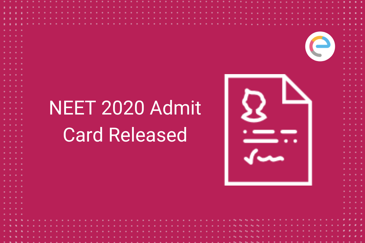 neet-2020-admit-card-released-embibe