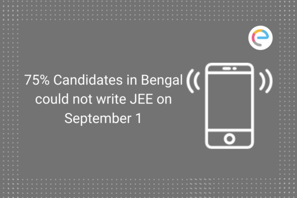 75% Candidates in Bengal could not write JEE on Sept 1