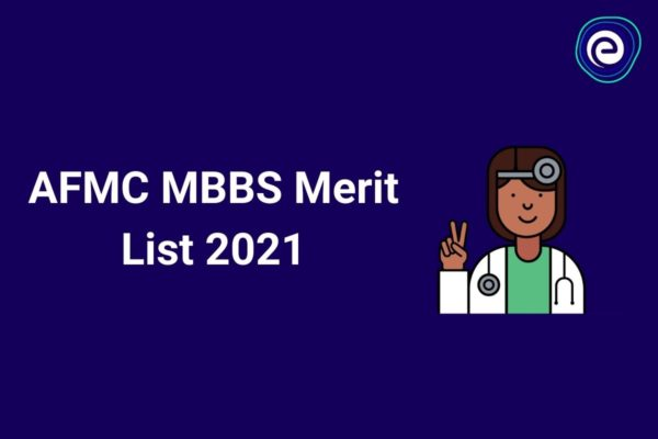 AFMC Merit List MBBS 2021