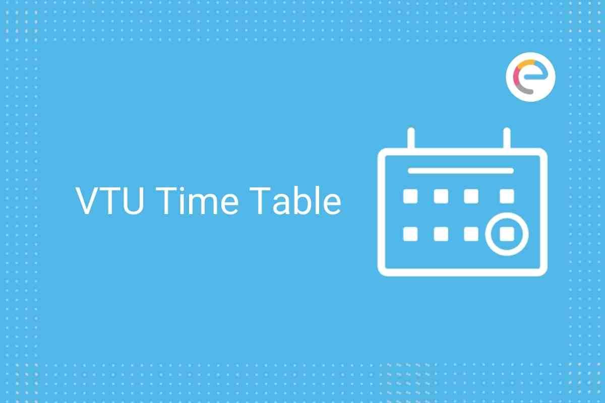 VTU Time Table 2021 Embibe