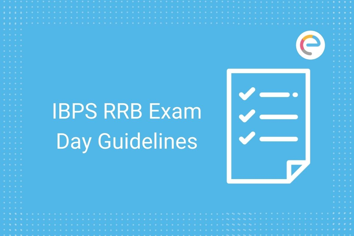 Ibps Rrb Exam Day Guidelines 2021 Covid 19 Instructions