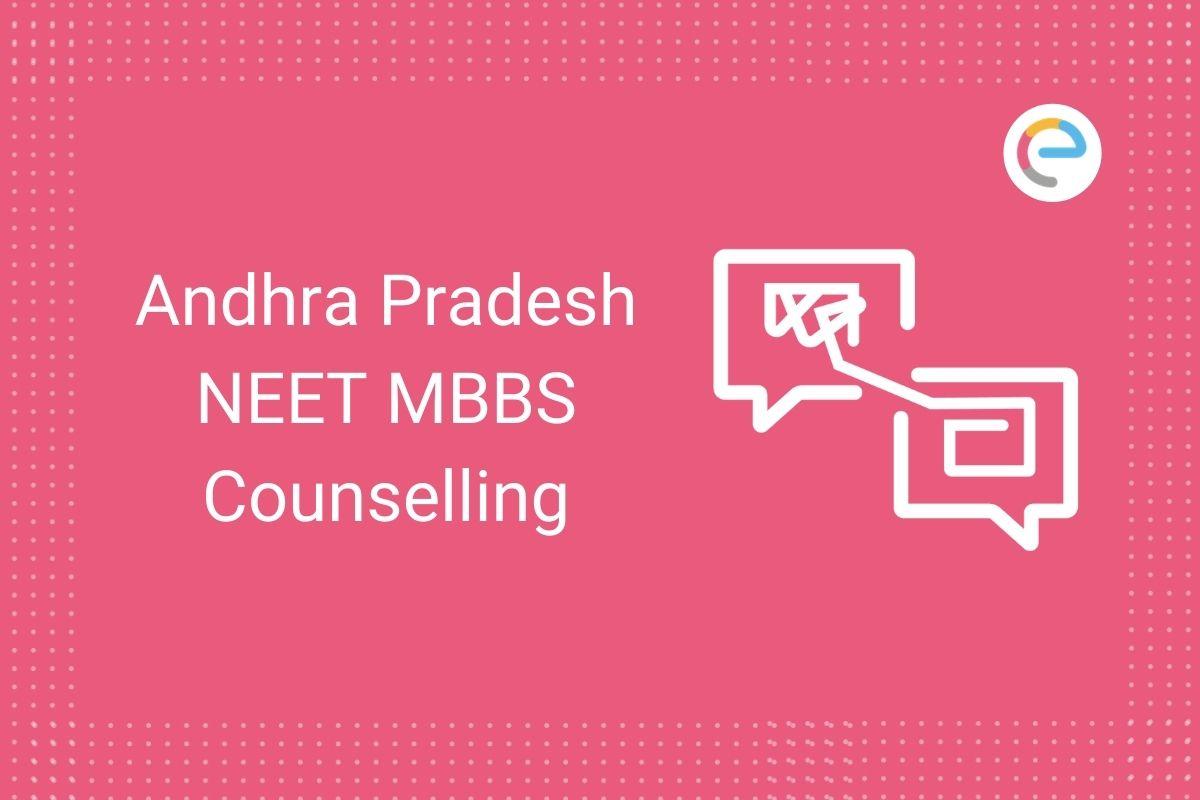 NEET MBBS Counselling Andhra Pradesh