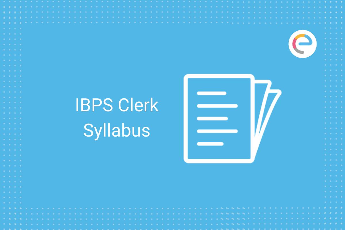 IBPS Clerk Syllabus
